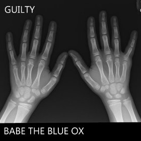 Babe the Blue Ox - Guilty