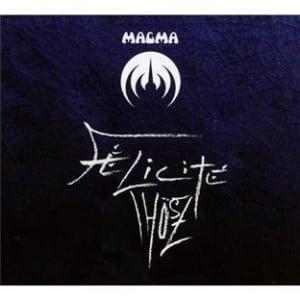Magma - Felicite Thosz